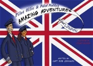 Pilot Ollie and Pilot Polly's Amazing Adventures – London