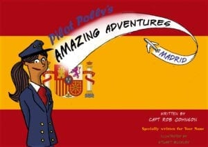 Personalised Book – Pilot Polly's Amazing Adventures – Madrid