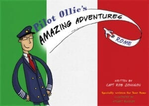 Personalised Book – Pilot Ollie's Amazing Adventures – Rome