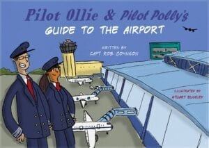 Pilot Ollie & Pilot Polly's Guide to the Airport